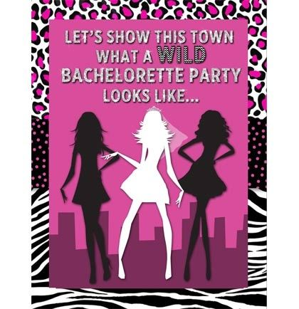 Wild Bachelorette Party Invites - and they're FREE! Make a bold statement with these cute invites! Whether the party is about sequins or martinis, these will set a wild mood!
