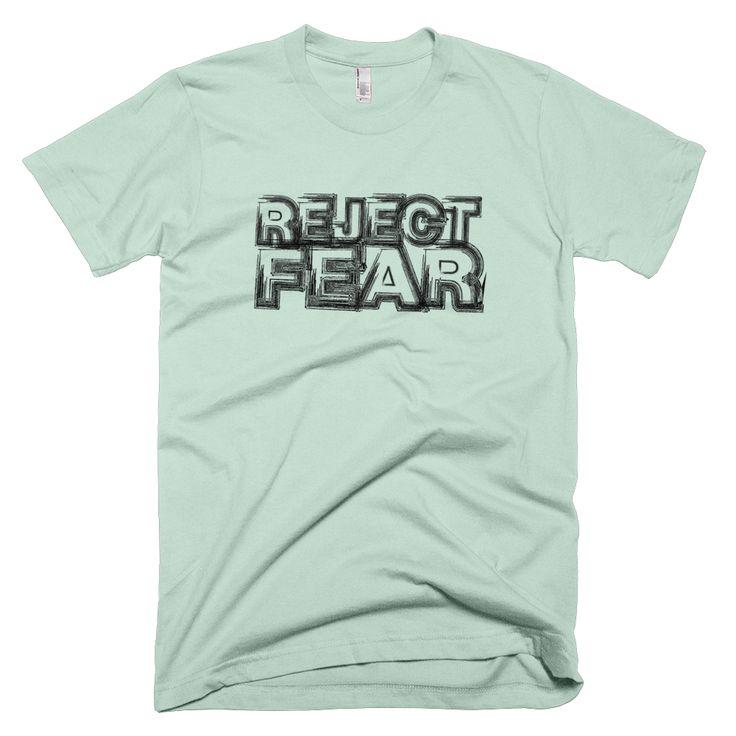 Reject Fear (T-shirt)