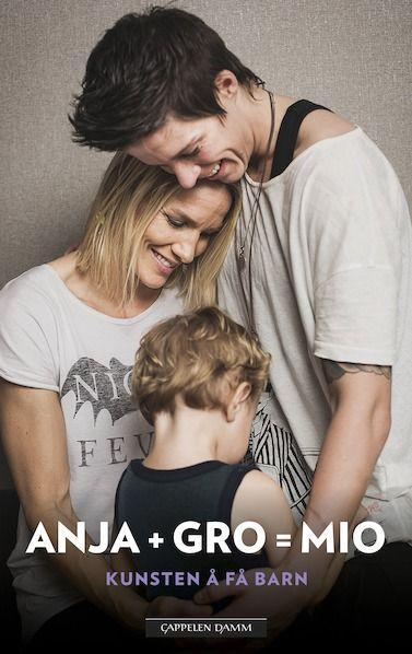 Anja og Gro Hammerseng-Edin er ikke bare blant Norges mest kjente idrettsutøvere. I snart halvannet år har lesbiske Gro og Anja vært mammaer til lille Mio.