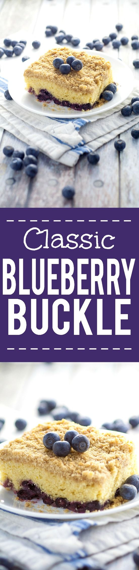 Classic Blueberry Buckle Recipe -Sweet and tangy combine to make this Classic Blueberry Buckle cake recipe truly amazing, with moist cake, fresh blueberries and a crumbly, crunchy streusel topping. Easy dessert recipe to make and tastes AMAZING with fresh Summer blueberries.