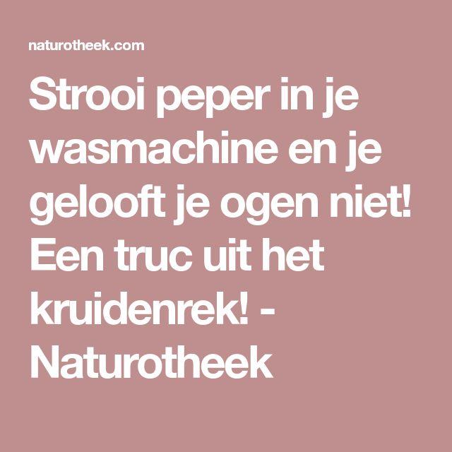 Strooi peper in je wasmachine en je gelooft je ogen niet! Een truc uit het kruidenrek! - Naturotheek