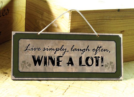 Handcrafted wall sign with #wine saying