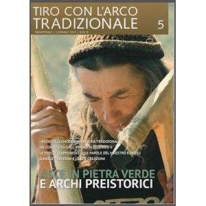 Rivista Arco Tradizionale In copertina: Sergio Savio