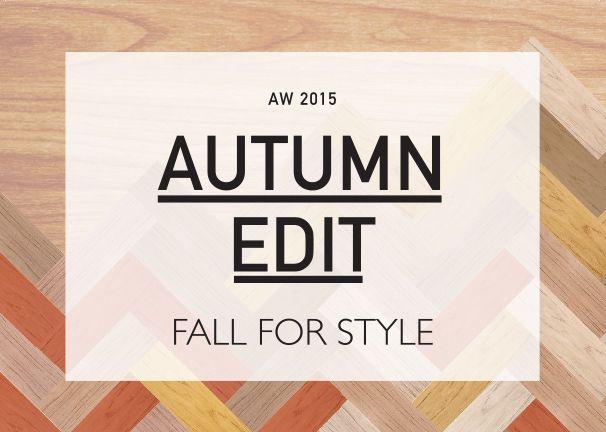 Autumn Edit