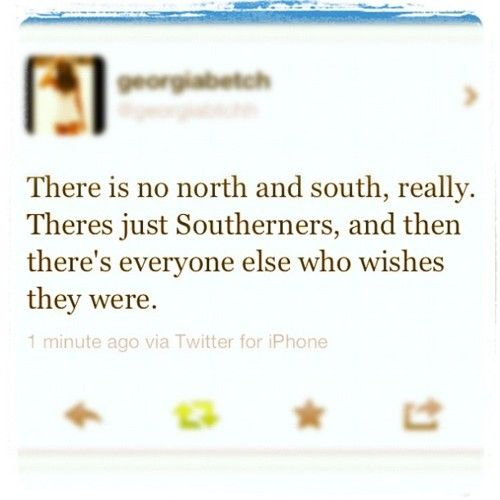 My inner southern belle speaking...that's all :)My inner siuther