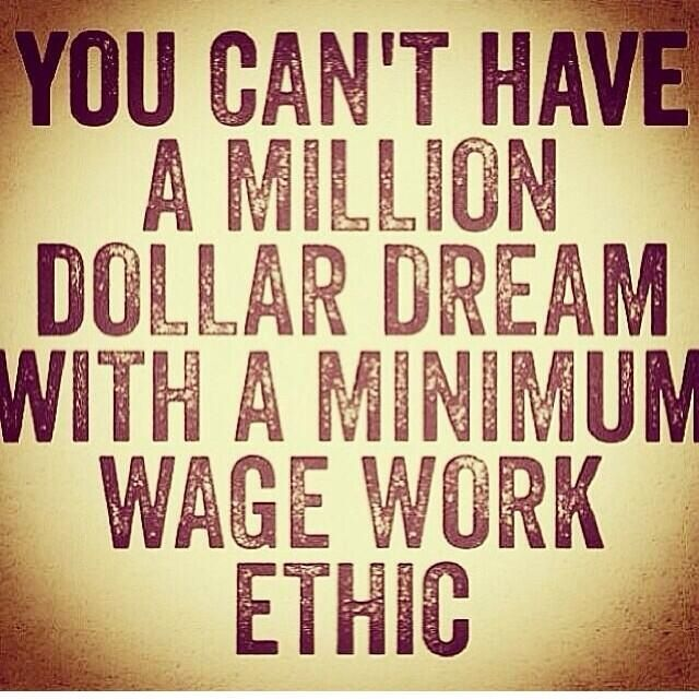 Work Ethic Work Hard Success Quotes