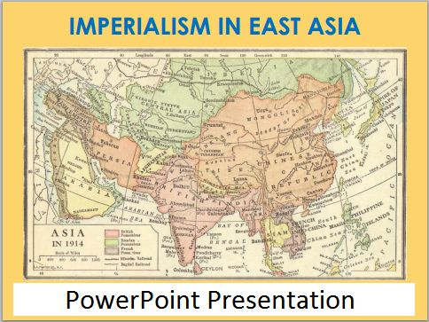Imperialism in East Asia - Free World History PowerPoint