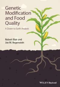 Genetic Modification and Food Quality / Blair, Robert Regenstein, Joe M.