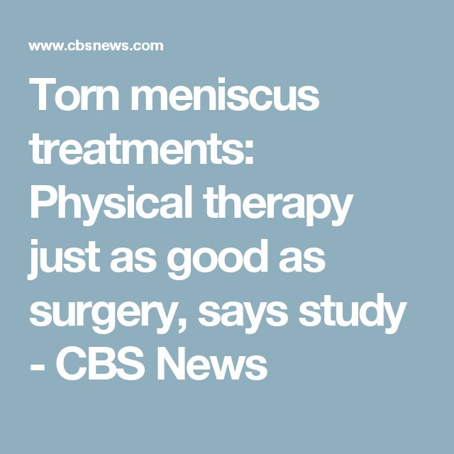 Torn meniscus treatments: Physical therapy just as good as surgery, says study - CBS News