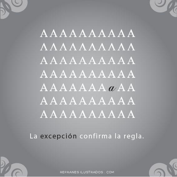 La excepción confirma la regla.  | www.refranesilustrados.com | #refrán #español #espanol #spanish #espanhol #espagnol #spanisch