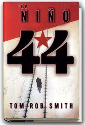 EL NIÑO 44. - Junto con Yo Mato, el Niño 44 es probablemente de lo mejorcito del género de asesinos en serie que se ha escrito en los últimos tiempos. En este caso, la ambientación de la Rusia se Stalin es muy buena, tanto, que el autor crea una atmósfera axfisiante dentro de un libro trepidante. Muy entretenido.