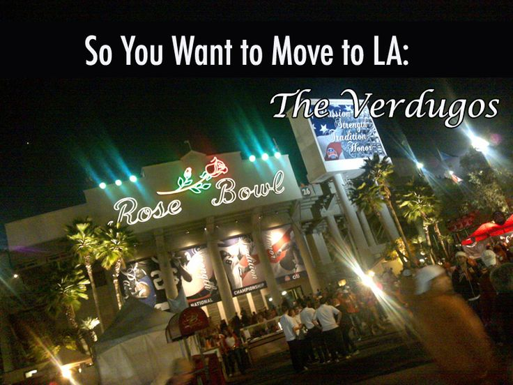 "The Verdugos The Rose Bowl, Pasadena  Just launched a huge series on my blog called, ""So You Want to Move to LA?"" It's a free guide for those who are thinking of moving here, and doing so on perhaps a tighter budget."