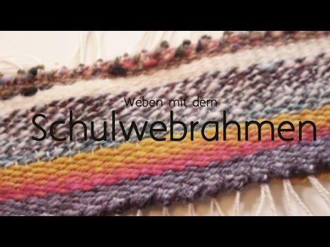 (36) Weben mit dem Schulwebrahmen - YouTube