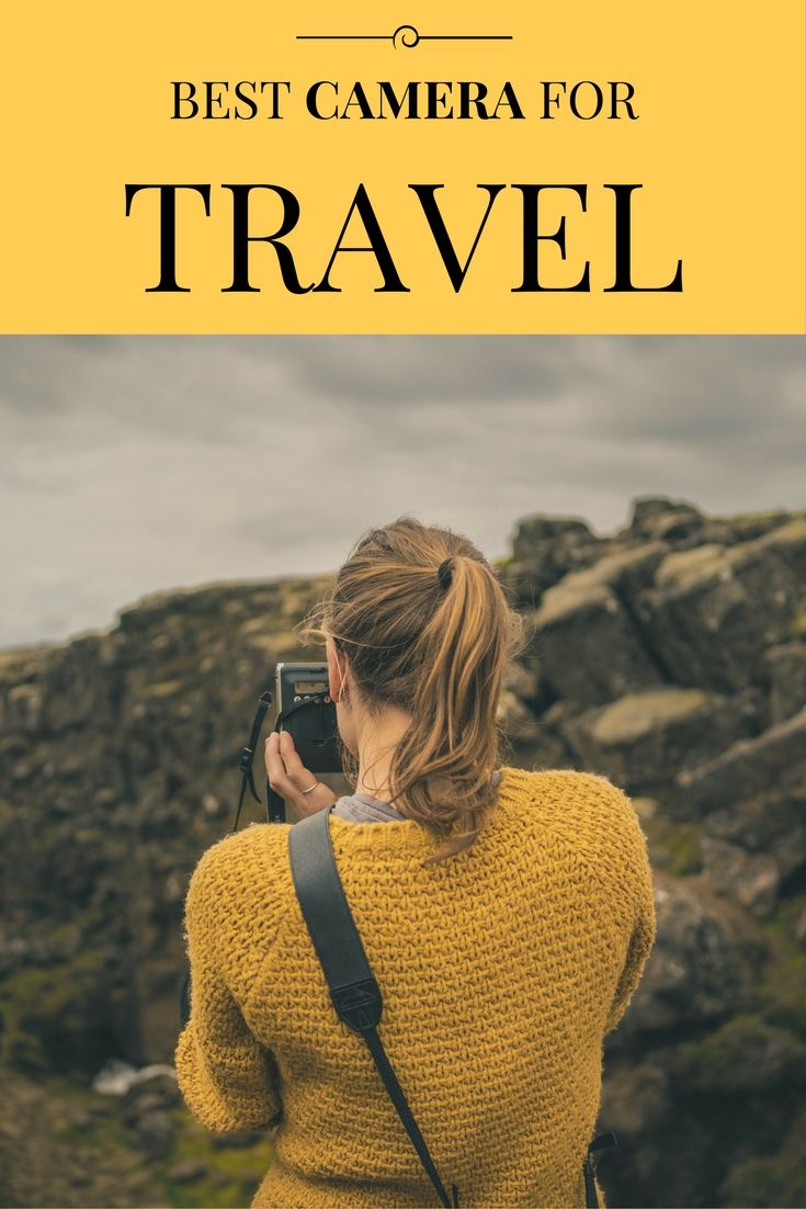 What is the best camera for travel? Find out what camera suits you best...