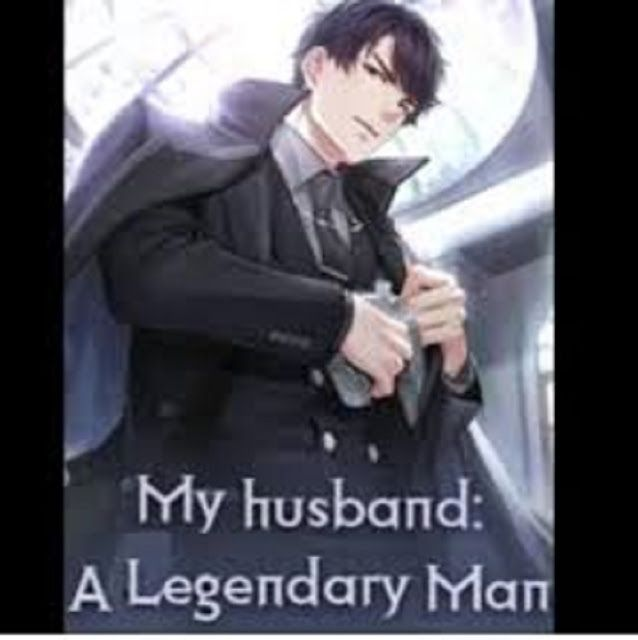 My Husband A Legendary Man Chapter 6 To 10 Pdf Online Free Novels Romantic Novels To Read Good Romance Books Free Romance Books
