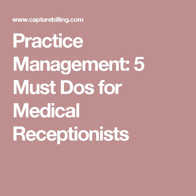 Practice Management: 5 Must Dos for Medical Receptionists