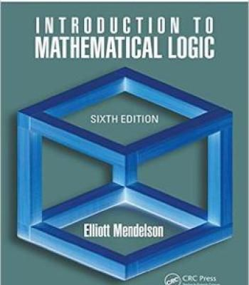 Introduction To Mathematical Logic Sixth Edition PDF