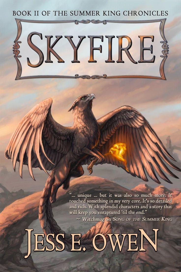 Skyfire By Jess E Owen