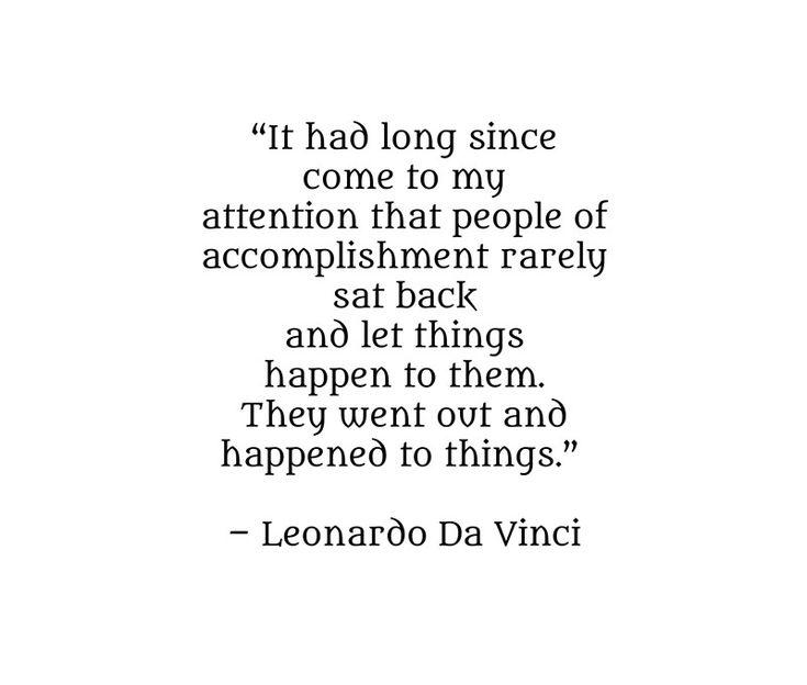 Leonardo Da Vinci Quote – People of accomplishment   Photographic Print
