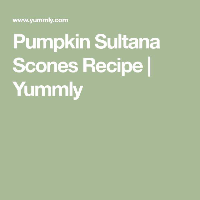 Pumpkin Sultana Scones Recipe | Yummly