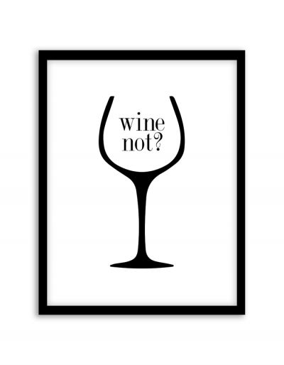Free Printable Wine Not Art from @chicfetti - easy wall art diy