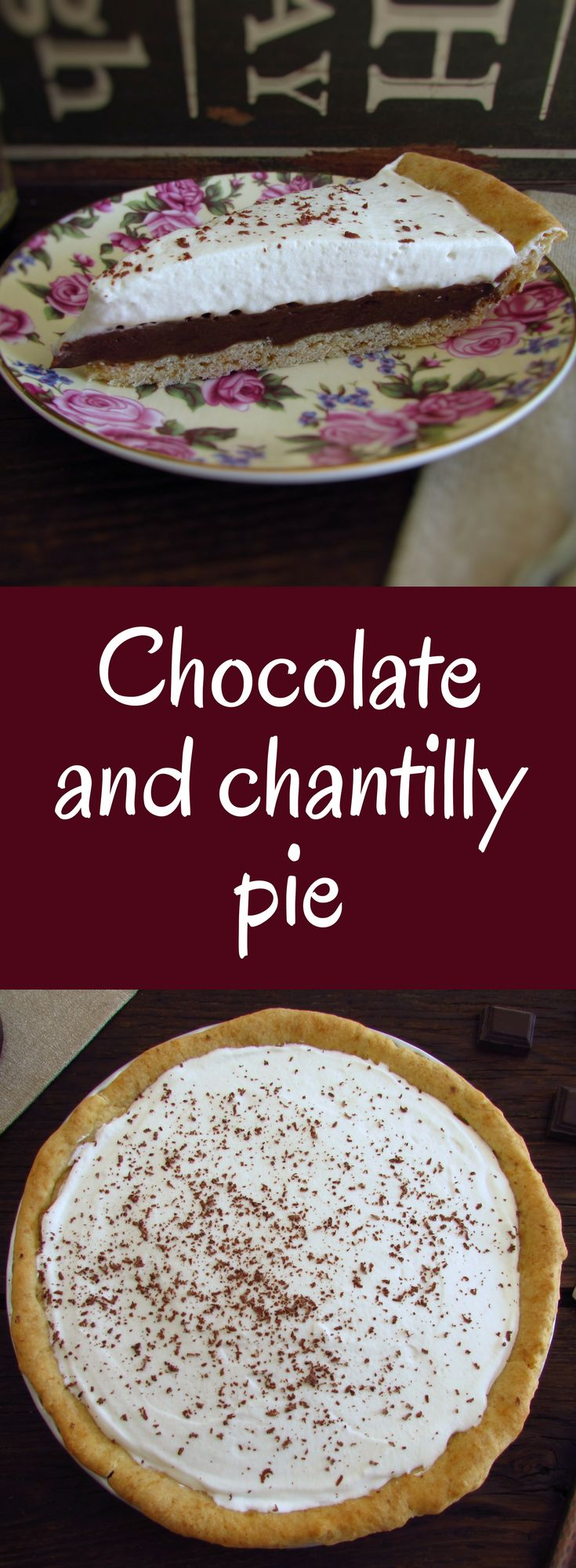 Chocolate and chantilly pie | Food From Portugal. Are you having a special dinner with friends or family and want to prepare a delicious dessert? This chocolate and chantilly pie will surprise your visits! Serve the pie garnished with grated chocolate, bon appetit!!! #recipe #pie #chocolate #chantilly