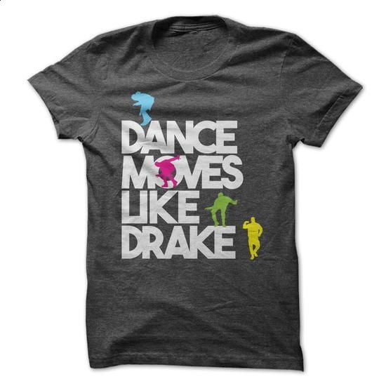 Dance Moves Like Drake - #checked shirt #hoodie and jeans. PURCHASE NOW => https://www.sunfrog.com/Funny/Dance-Moves-Like-Drake.html?68278