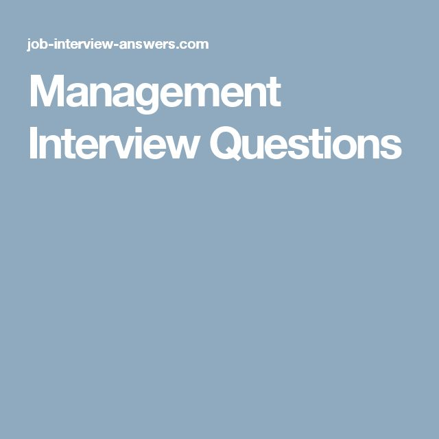 Management Interview Questions