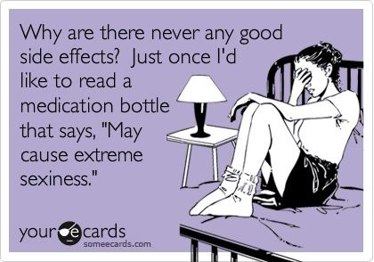 Side effects: sexiness.