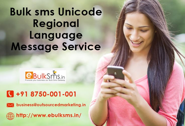 Gain more Customer  to your business  by using our Bulk sms Unicode Regional Language Message Service. know more visit : http://www.ebulksms.in/