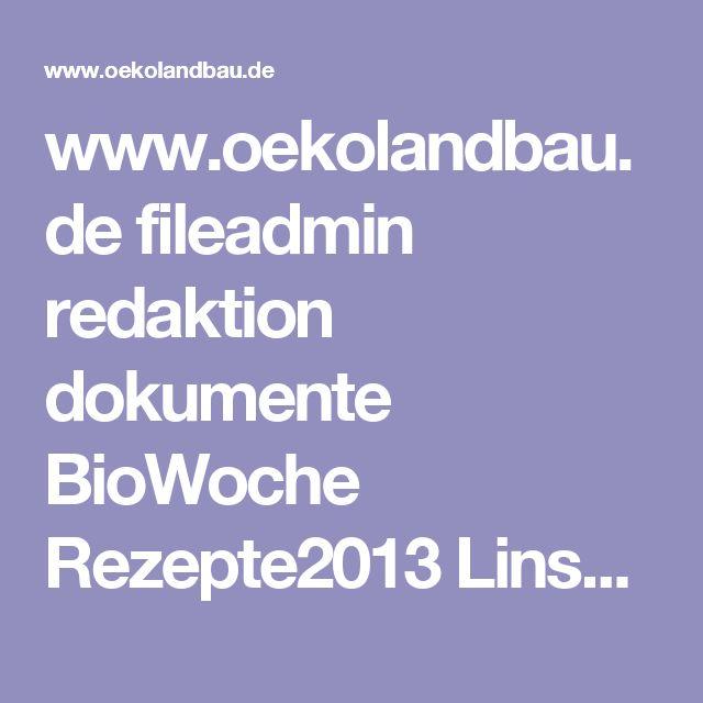www.oekolandbau.de fileadmin redaktion dokumente BioWoche Rezepte2013 Linsen_Kastanien_Braten.pdf