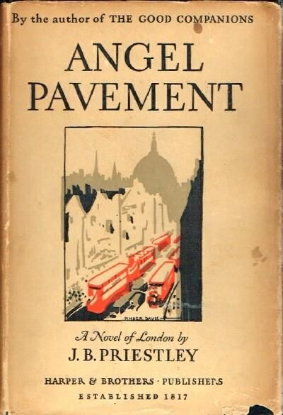 Angel Pavement A Novel of London: Priestley, J. B.