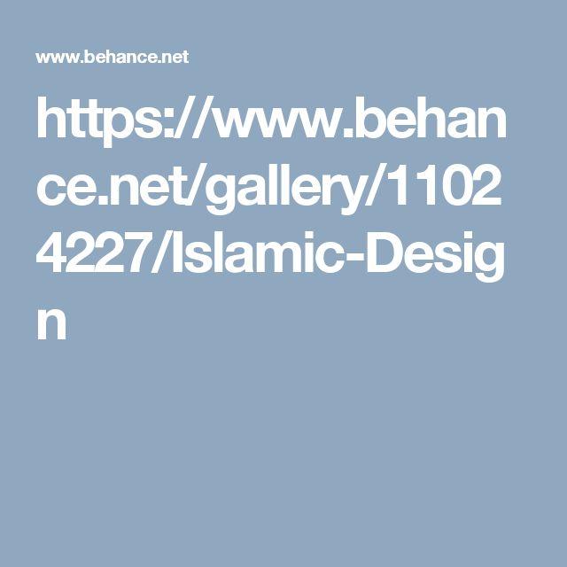 https://www.behance.net/gallery/11024227/Islamic-Design