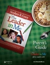 The Leader in Me Parents Guide