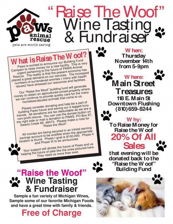 Raise The Woof Wine Tasting And Fundraiser Benefits Paws Animal Rescue Of Swartz Creek In 2020 Animal Rescue Fundraising Wine Tasting Animal Fundraising
