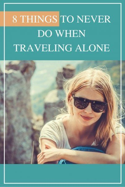 8 Things to Never Do When Traveling Alone | Top Solo Travel Tips | Female Travel Hacks | How to Stay Safe When Traveling