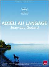 Adieu au langage - Jean-Luc Godard
