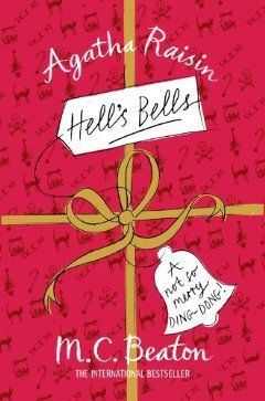 Hells Bells by MC Beaton Read my review here:https://www.goodreads.com/review/show/1268494878 Actually, save your time. The 'book' is 4 pages.
