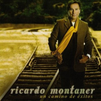 Ricardo Montaner  Un Camino De Exitos (2008)