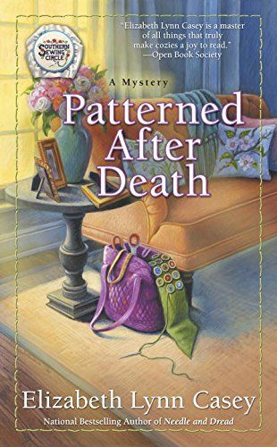6-6-17 Patterned After Death (Southern Sewing Circle Mystery) by... https://www.amazon.com/dp/0425282570/ref=cm_sw_r_pi_dp_x_IG4lybXP3XAXQ