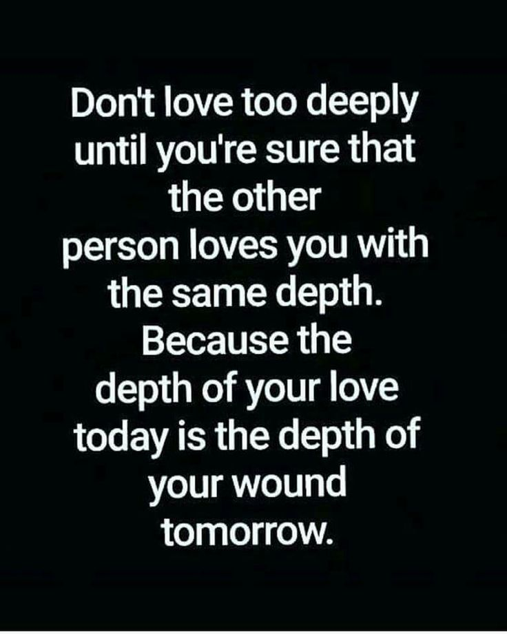 Isn't that the truth.  When you tell someone u love them.  Mean it don't tear them apart!!!