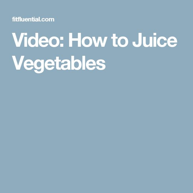 Video: How to Juice Vegetables