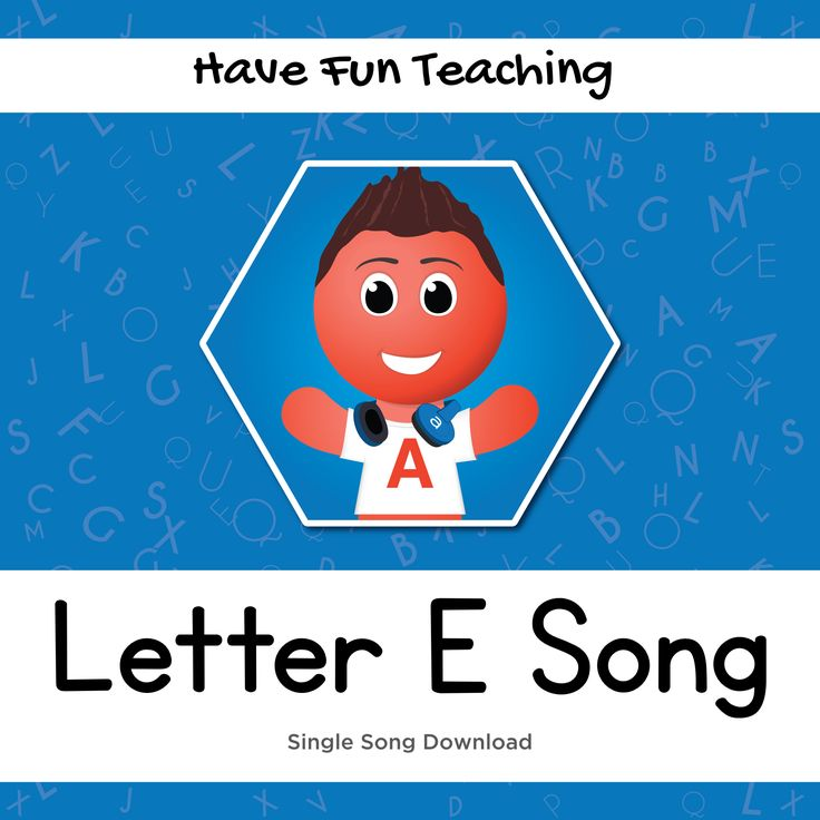 18+ Have fun teaching letter e song inspirations