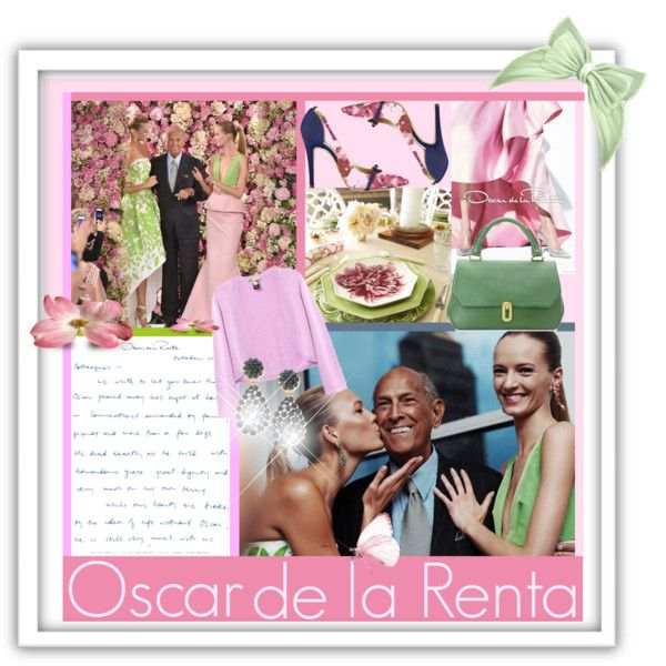 """Oscar de la Renta in Tribute"" by kiki-parker on Polyvore"