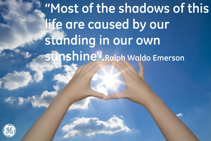 Stay in the sunshine #Quotes #GEHealthcare