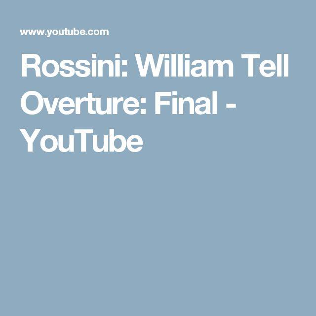 Rossini: William Tell Overture: Final - YouTube
