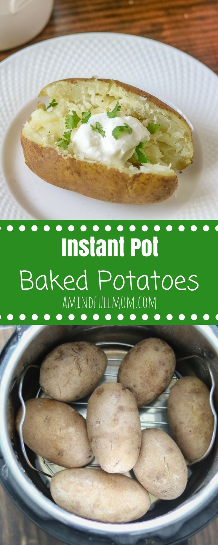 Instant Pot Baked Potatoes: Make fluffy, fork tender potatoes in the pressure cooker every singe time! Directions on how to cook potatoes in Instant Pot with troubleshooting tips. via @amindfullmom