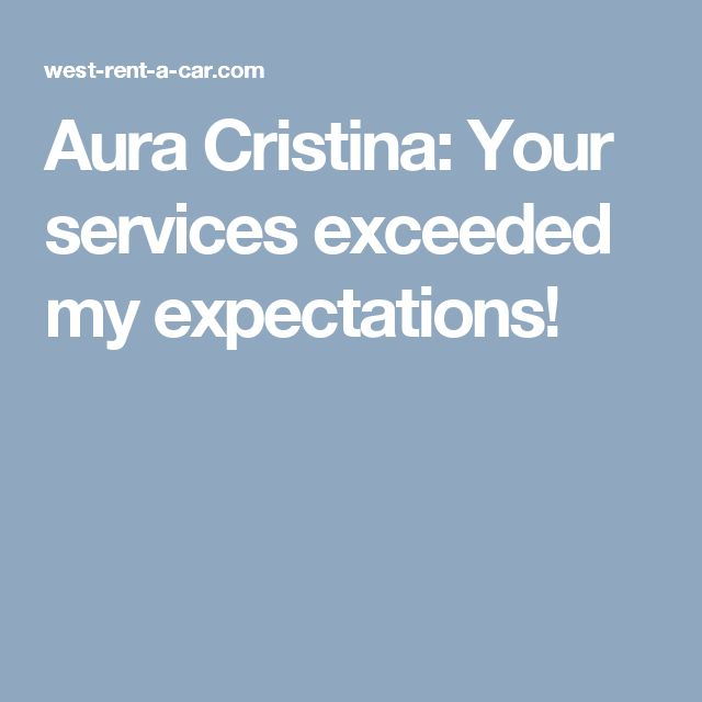 Aura Cristina: Your services exceeded my expectations!