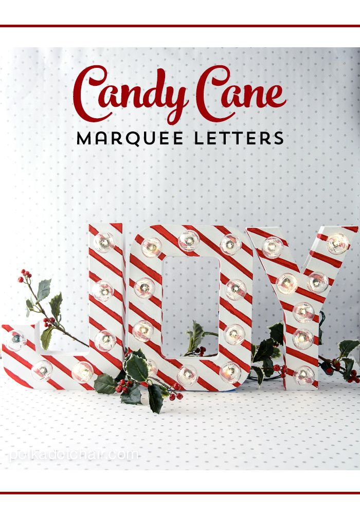 A DIY tutorial for Candy Cane Stripe Christmas Marquee Letters. Easily make your own Joy Marquee letters for Christmas crafts and decorating