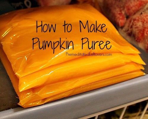 How to make pumpkin puree and how to freeze pumpkin puree